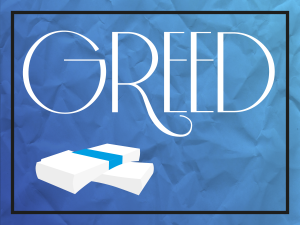 7 Deadly Sins of Social Media - Greed